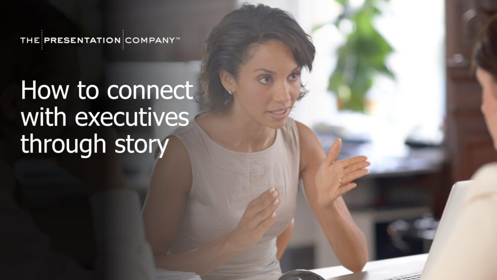 How to connect with executives through story