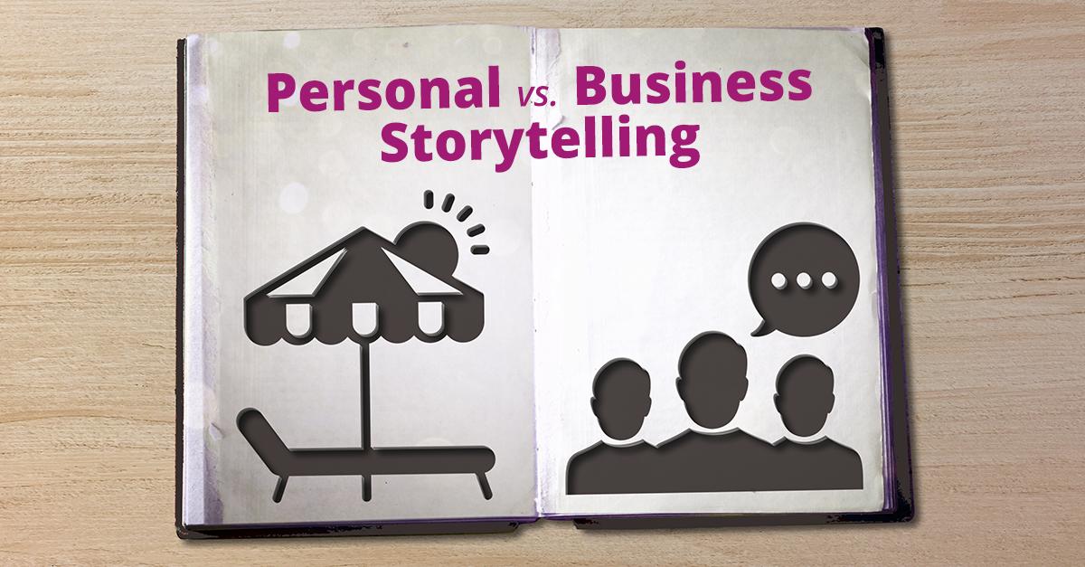 Personal vs Business Storytelling_V04