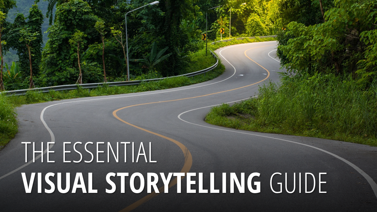 The Essential Visual Storytelling Guide