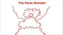 The Panic Monster